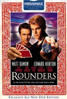 """""""Rounders"""""""